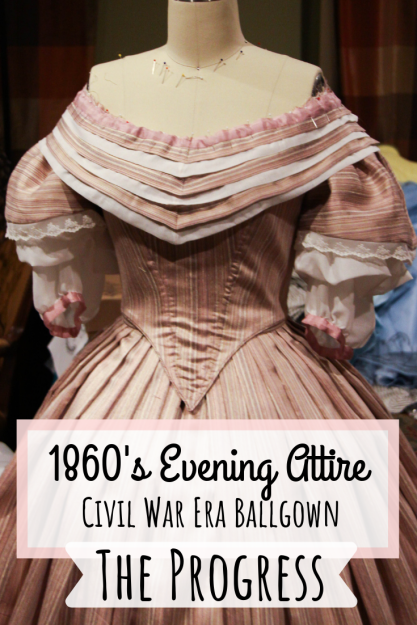 1860's Evening Attire – Civil War Era Ballgown – The Progress